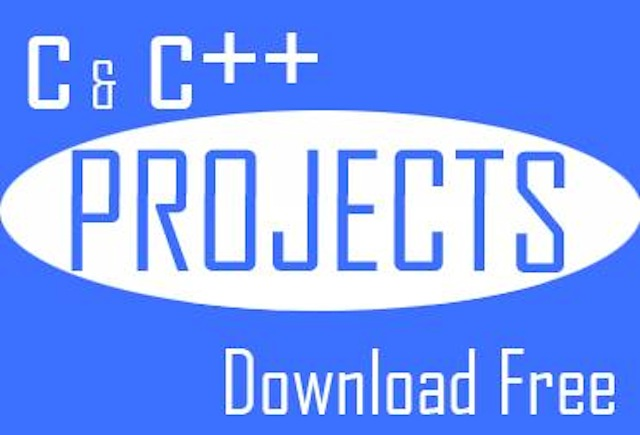 C/C++ Projects & Mini Projects with Source Codes Download
