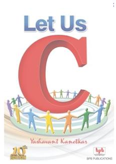 Let Us C Yashavant Kanetkar pdf Download 5th Edition