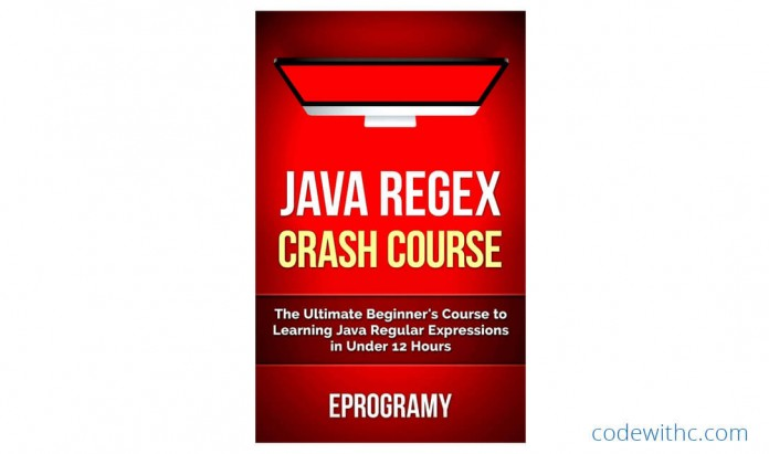 Learn JAVA REGEX faster than anyone else! Java: Regex Crash Course by EPROGRAMY