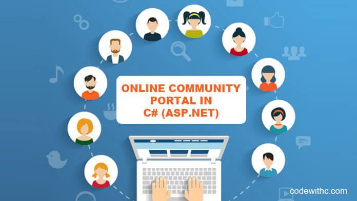 Asp Net Project Online Community Portal In C Code With C