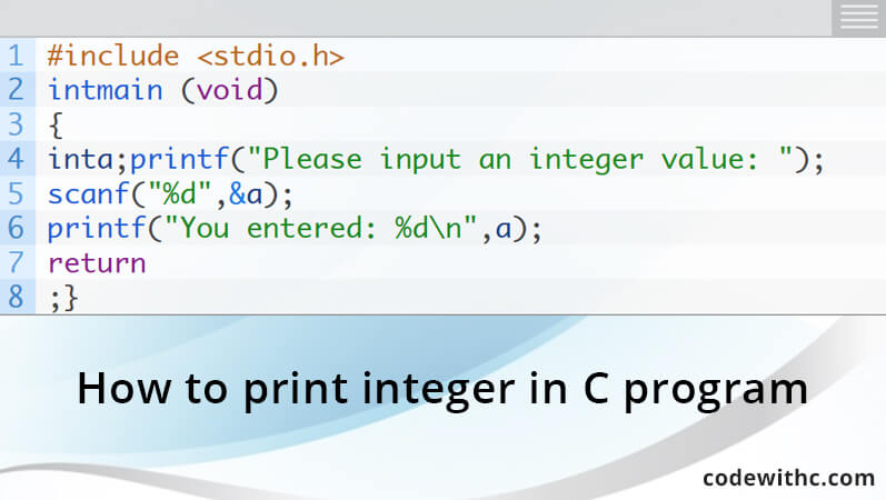 How to print integer in C program | Code with C