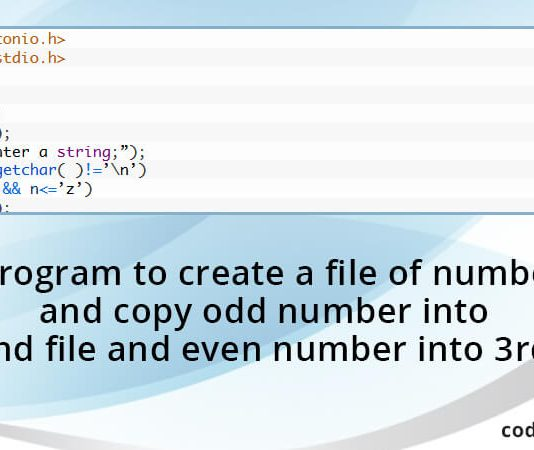 C Program to create a file of numbers and copy odd number into second file and even number into 3rd file