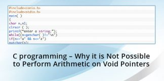 C programming - Why it is Not Possible to Perform Arithmetic on Void Pointers