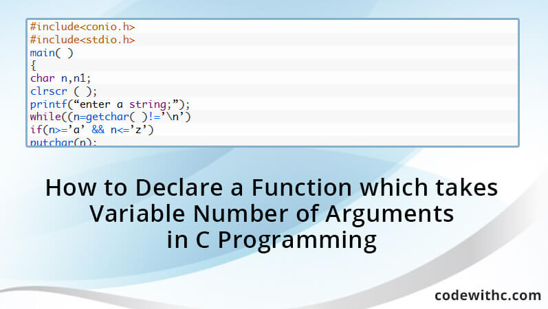 How To Declare A Function Which Takes Variable Number Of