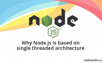 Why Node.js is based on single threaded architecture?