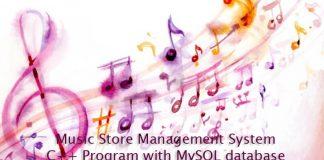 Music Store Management System C++ Program with MySQL database