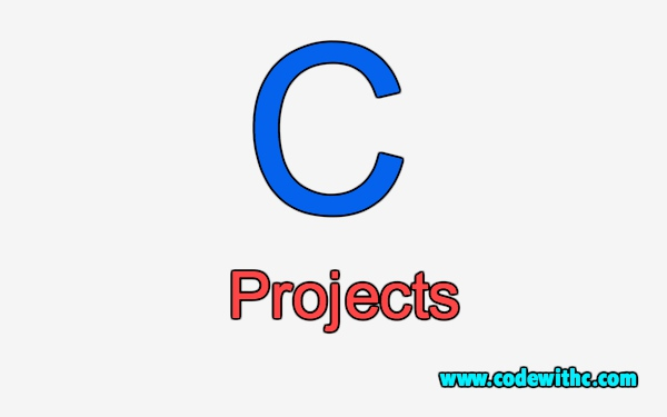 50+ C/C++ Projects with Source Code | Code with C