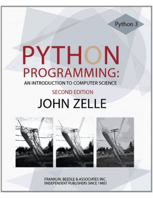 Python Programming: An Introduction to Computer Science John Zelle 2nd Edition pdf Download