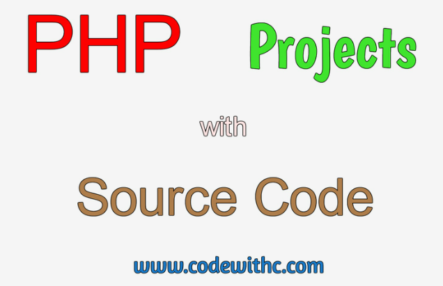 15+ PHP Projects with Source Code | Code with C