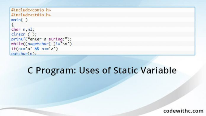 C Program: Uses of Static Variable