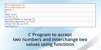 C Program to accept two numbers and interchange two values using functions