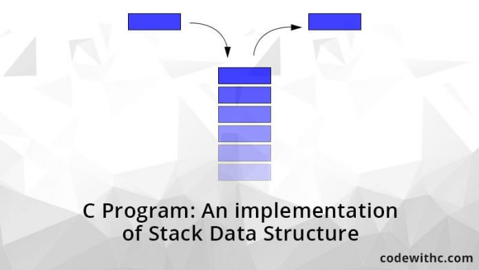 c-program-an-implementation-of-stack-data-structure-without-graphics